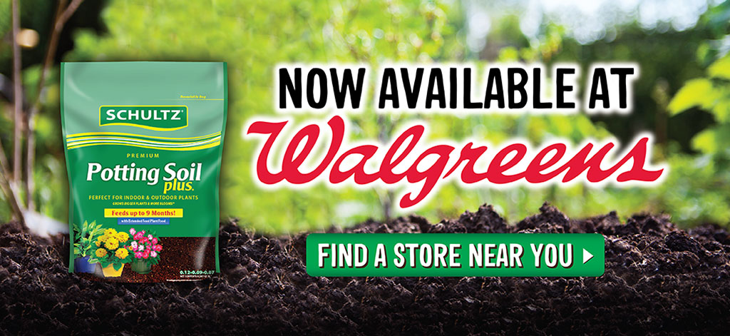 Schultz Potting Soil Plus Now Available at Walgreens